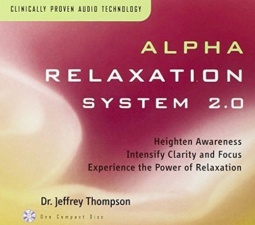 Dr. Jeffrey Thompson Alpha Relaxation System 2.0