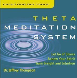 Dr. Jeffrey Thompson Theta Meditation System