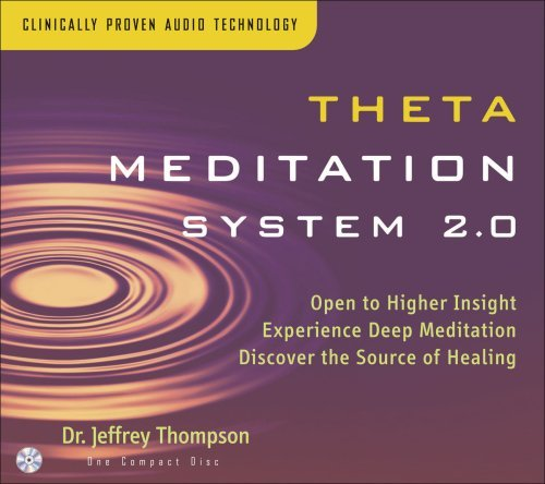 Dr. Jeffrey Thompson Theta Meditation System 2.0