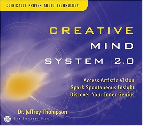 Dr. Jeffrey Thompson Creative Mind System 2.0