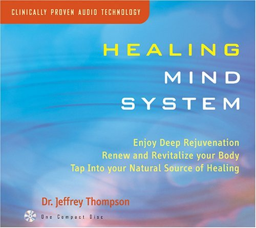 Dr. Jeffrey Thompson Healing Mind System
