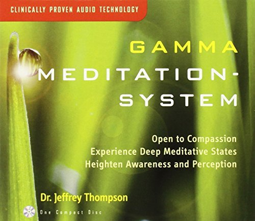 Dr. Jeffrey Thompson Gamma Meditation System
