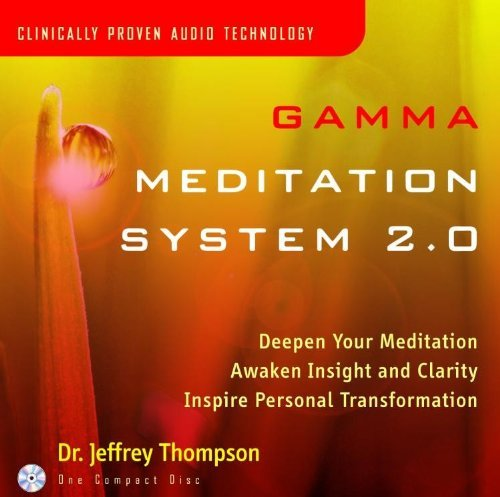Dr. Jeffrey Thompson Gamma Meditation System 2.0