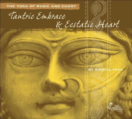 Russill Paul Tantric Embrace & Ecstatic Hea 2 CD Set