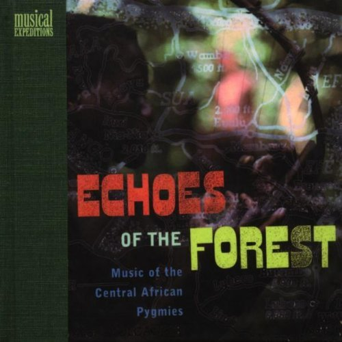 Echoes Of The Forest Echoes Of The Forest