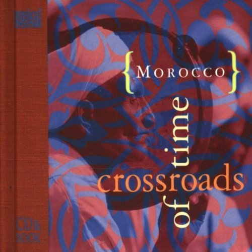 Morocco Crossroads Of Time