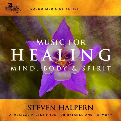 Steven Halpern Music For Healing Sound Medicine