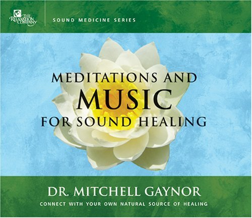 Dr. Mitchell Gaynor Meditations & Music For Sound 2 CD Set