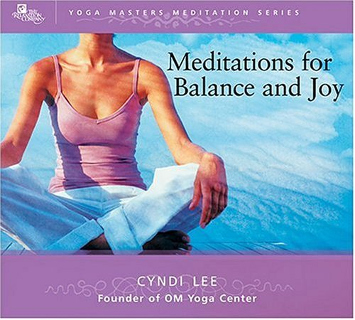 Cyndi Lee Meditations For Balance & Joy Yoga Masters Meditation
