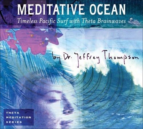 Dr. Jeffery Thompson Meditative Ocean