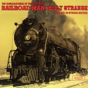 Billy Strange Railroad Man