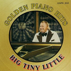 Big Tiny Little Golden Piano Hits