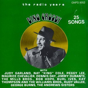 Bing Crosby Radio Years No. 2 Garland Lee Hope