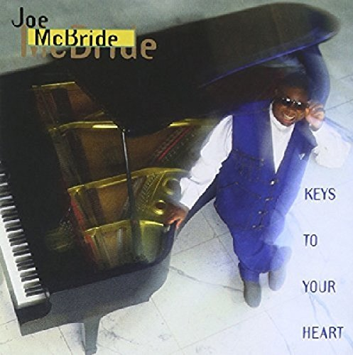 Joe Mcbride Keys To Your Heart CD R