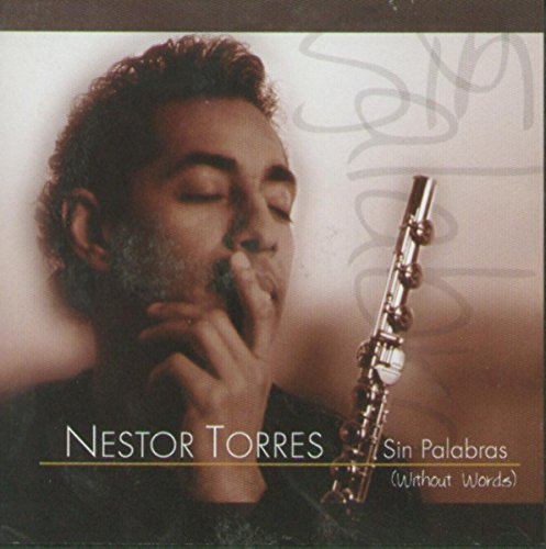 Nestor Torres Sin Palabras (without Words) CD R