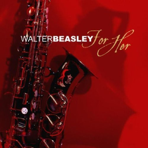 Walter Beasley For Her CD R