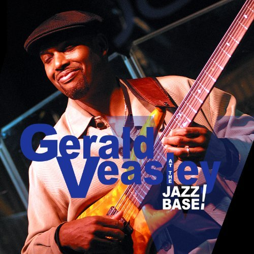 Gerald Veasley At The Jazz Base