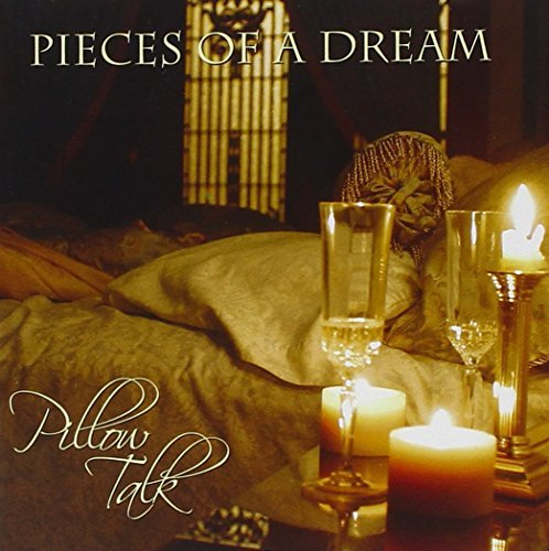 Pieces Of A Dream Pillow Talk