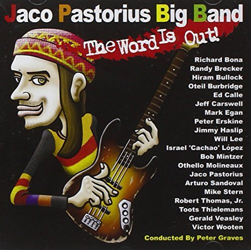 Jaco Pastorius Word Is Out!