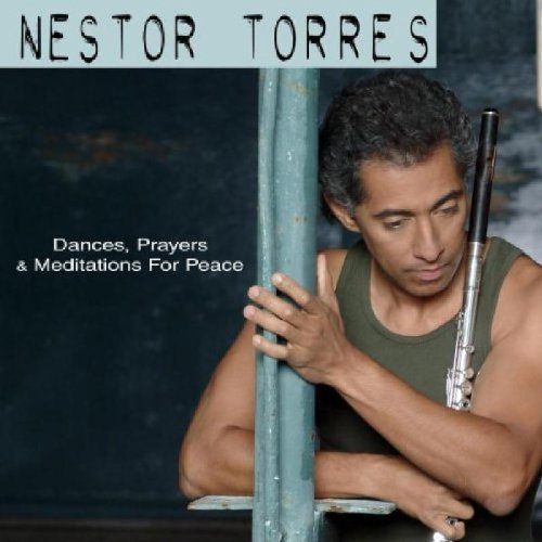 Nestor Torres Dances Prayers & Meditations F CD R