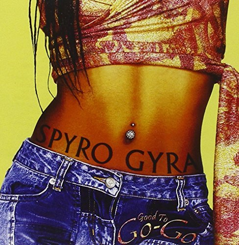 Spyro Gyra Good To Go Go