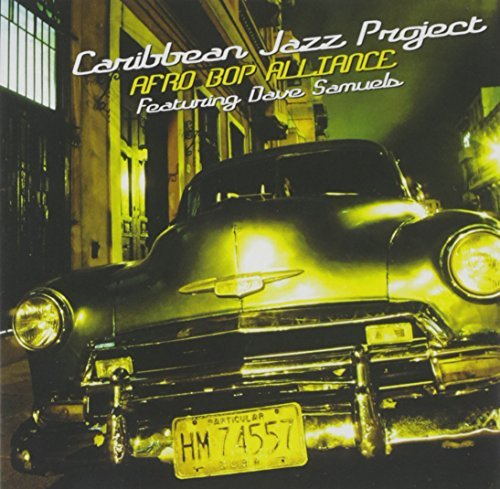 Caribbean Jazz Project Afro Bop Alliance