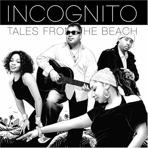 Incognito Tales From The Beach