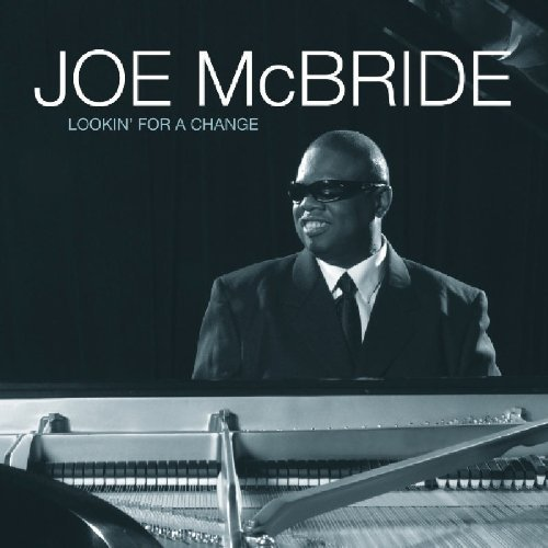 Joe Mcbride Lookin' For A Change