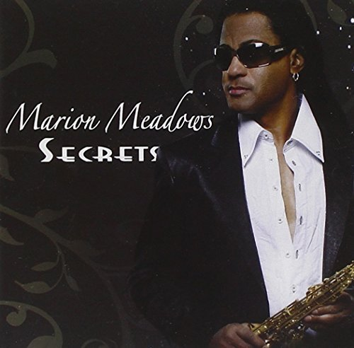 Marion Meadows Secrets