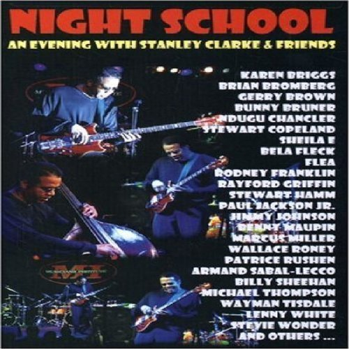 Stanley Clarke Night School