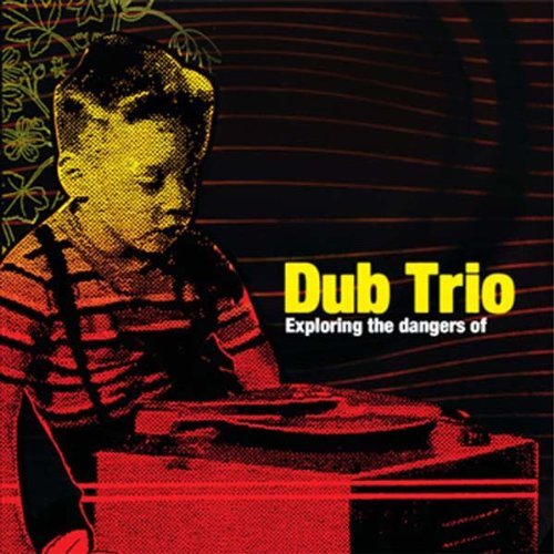Dub Trio Exploring The Dangers Of Dub T