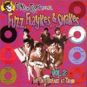 Tony The Tyger Presents Fuzz F Vol. 2 Day Breaks At Dawn Fuzz Flaykes & Shakes