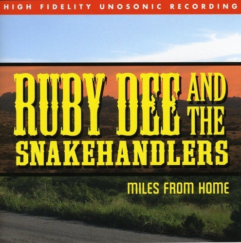 Ruby & The Snakehandlers Dee Miles From Home