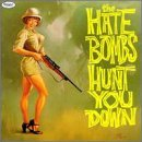 Hate Bombs Hunt You Down