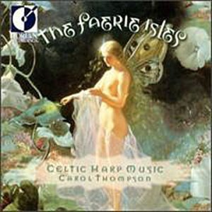 Carol Thompson Faerie Isles Celtic Harp Music Thompson (hp)