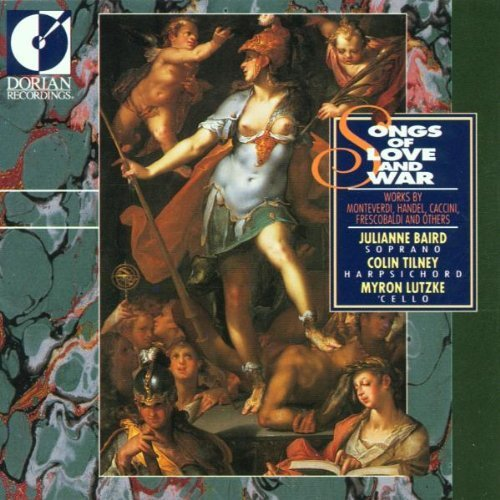 Baird Tilney Lutzke Songs Of Love & War Baird (sop)