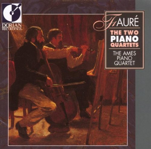 Gabriel Fauré Gabriel Faure The Two Piano Q Ames Pno Qt