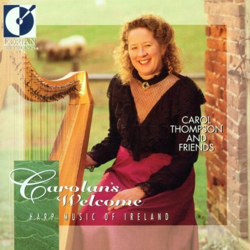 Carol Thompson Carolan's Welcome Harp Music Thompson Mccomiskey Coen Fair