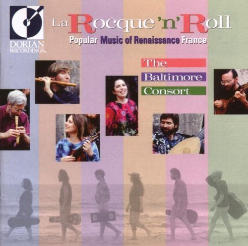 Baltimore Consort La Rocque 'n' Roll Popular Mu Baltimore Consort