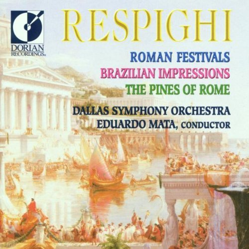 O. Respighi Roman Fest Pines Impressions Mata Dallas So