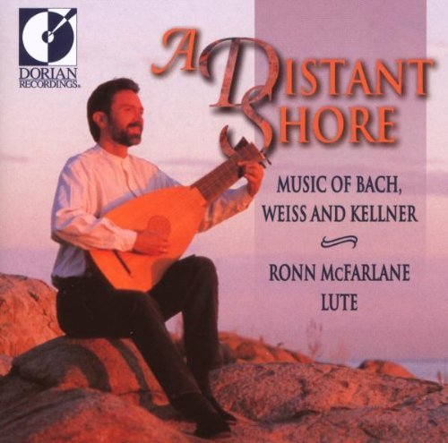 Ronn Mcfarlane Distant Shore Music Of Bach W Mcfarlane (lt)