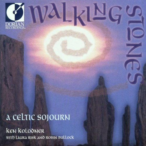 Ken Kolodner Walking Stones A Celtic Sojour Feat. Bullock Risk
