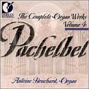 J. Pachelbel Organ Works Comp Vol. 4 Bouchard*antoine (org)
