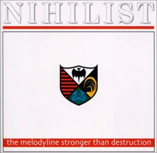 Nihilist Melodyline Stronger Than Destr Import Jpn