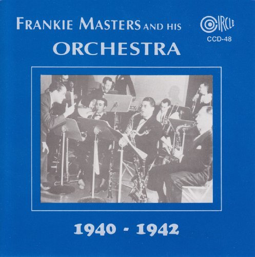 Frankie Masters & His Orchestra 1940 42