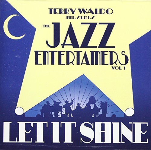 Terry Waldo Presents Jazz Entertainers Vol. 1