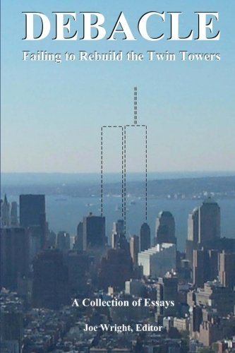 Joe Wright Debacle Failing To Rebuild The Twin Towers A Collection