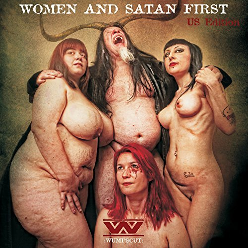 Wumpscut Women & Satan First