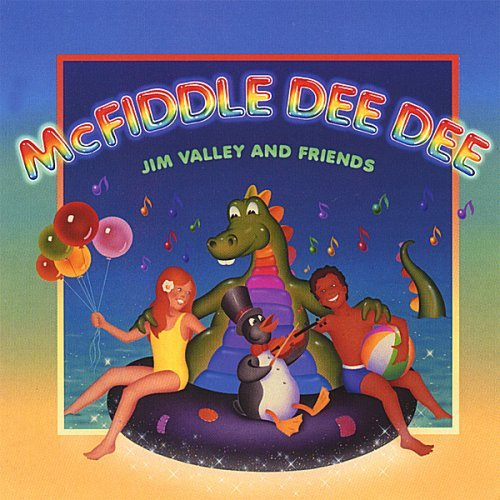 Jim Valley & Friends Mcfiddle Dee Dee