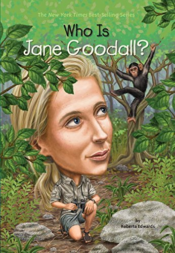 Roberta Edwards Who Is Jane Goodall?